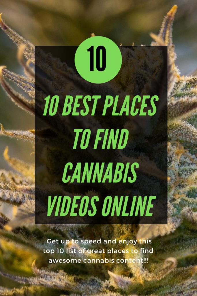cannabis videos