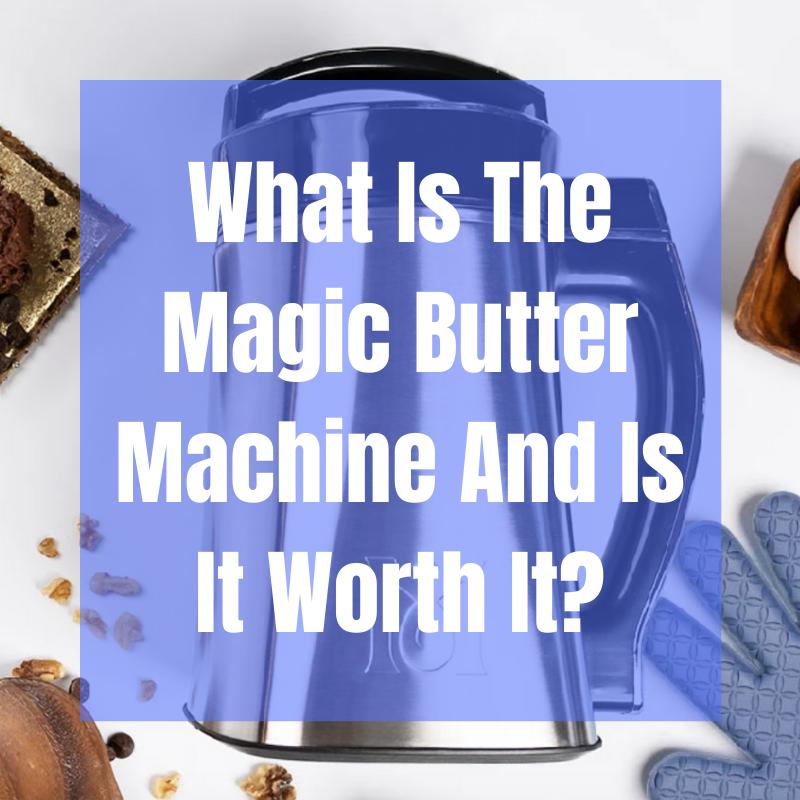 magic butter machine
